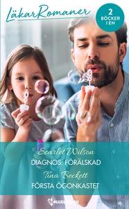 Diagnos: förälskad/Första ögonkastet (e-bok) av