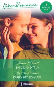 En del av ditt liv/Kärlek het som lava (e-bok)