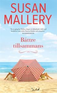 Bättre tillsammans (e-bok) av Susan Mallery