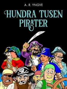 Hundra tusen pirater (e-bok) av A. R. Yngve