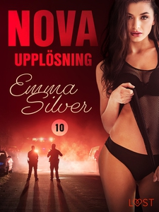 Nova 10: Upplösning - erotic noir (e-bok) av Em