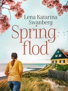 Springflod (e-bok) av Lena Katarina Swanberg