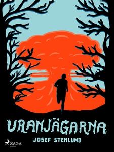 Uranjägarna (e-bok) av Josef Stenlund