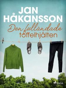 Den fulländade toffelhjälten (e-bok) av Jan Håk