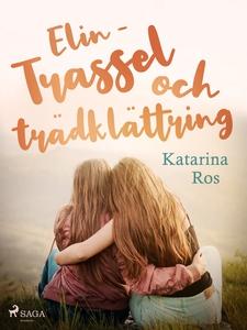 Elin – trassel och trädklättring (e-bok) av Kat