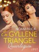 Queerlequin: En gyllene triangel