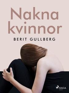 Nakna kvinnor (e-bok) av Berit Gullberg