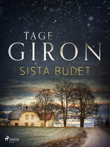 Sista budet (e-bok) av Tage Giron