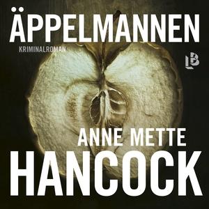Äppelmannen (ljudbok) av Anne Mette Hancock
