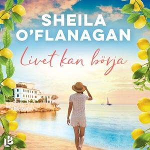 Livet kan börja (ljudbok) av Sheila O'Flanagan