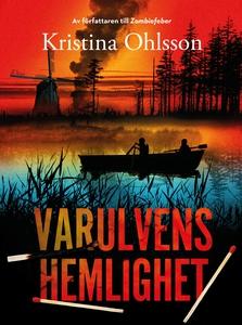 Varulvens hemlighet (e-bok) av Kristina Ohlsson