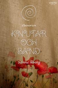 Knutar och band (e-bok) av Sanne Åberg