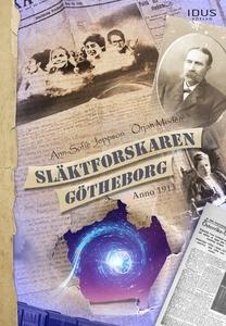 Släktforskaren Götheborg Anno 1913 (e-bok) av A