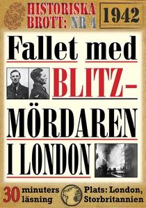 Fallet med blitz-mördaren i London 1942. 30 min