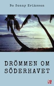 Drömmen om Söderhavet (e-bok) av Bo Sonny Eriks