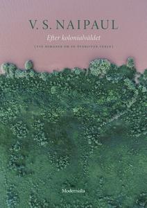 Efter kolonialväldet: Två romaner om en övergiv