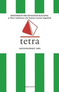 Tetra : Historien om dynastin Rausing (e-bok) a
