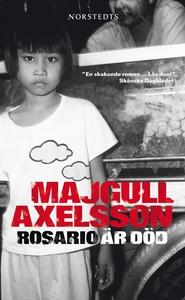 Rosario är död (e-bok) av Majgull Axelsson