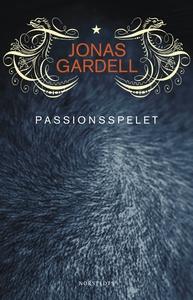 Passionsspelet : Roman (e-bok) av Jonas Gardell
