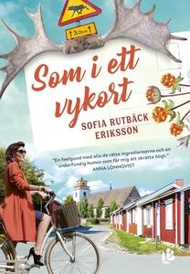 Som i ett vykort (e-bok) av Sofia Rutbäck Eriks