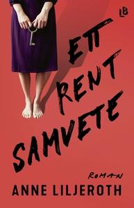 Ett rent samvete (e-bok) av Anne Liljeroth