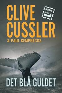 Det blå guldet (e-bok) av Clive Cussler