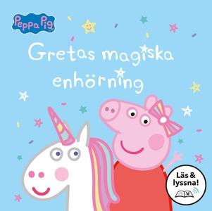 Gretas magiska enhörning: Läs & lyssna (e-bok)