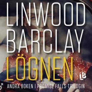 Lögnen (ljudbok) av Linwood Barclay