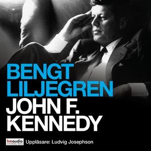John F. Kennedy (ljudbok) av Bengt Liljegren, B