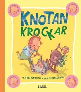 Knotan krockar (e-bok) av Per Bengtsson