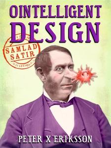 Ointelligent Design: samlad satir (e-bok) av Pe
