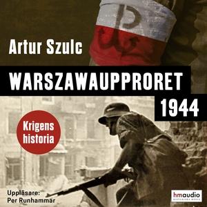 Warszawaupproret (ljudbok) av Artur Szulc, Artu
