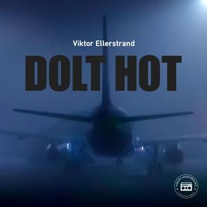 Dolt hot (ljudbok) av Viktor Ellerstrand