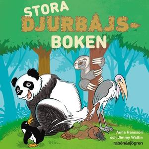 Stora djurbajsboken (ljudbok) av Anna Hansson