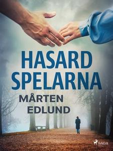 Hasardspelarna (e-bok) av Mårten Edlund