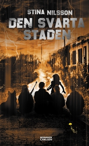 Den svarta staden (e-bok) av Stina Nilsson