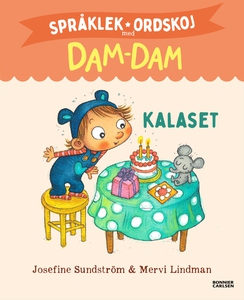 Språklek och ordskoj. Dam-Dam. Kalaset (e-bok)