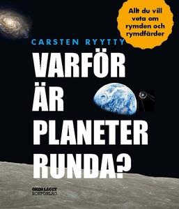 Varför är planeter runda? Allt du vill veta om