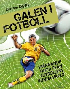 Galen i fotboll (e-bok) av Carsten Ryytty