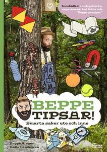Beppe tipsar! Smarta saker ute och inne (e-bok)