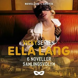 Ella Lang: Vickyserien 6 noveller Samlingsvolym