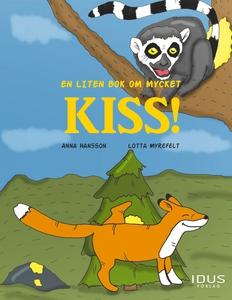 En liten bok om mycket kiss! (e-bok) av Anna Ha