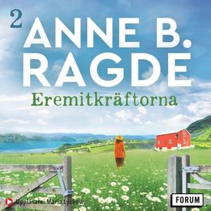 Eremitkräftorna (ljudbok) av Anne B. Ragde