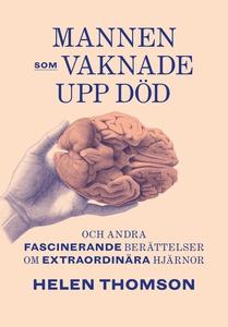 Mannen som vaknade upp död (e-bok) av Helen Tho