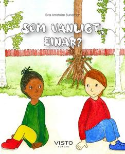 Som vanligt, Einar? (e-bok) av Eva Arnström Sun