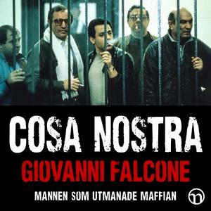 Cosa Nostra: mannen som utmanade maffian (ljudb