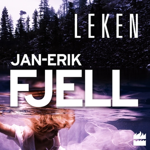 Leken (ljudbok) av Jan-Erik Fjell