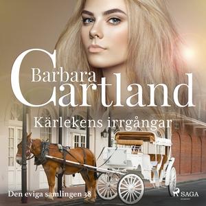 Kärlekens irrgångar (ljudbok) av Barbara Cartla