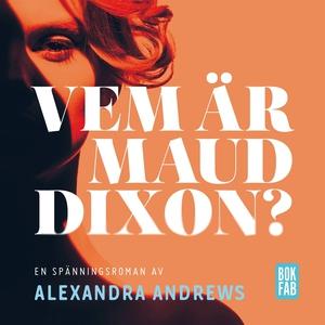 Vem är Maud Dixon? (ljudbok) av Alexandra Andre