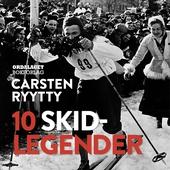 10 skidlegender